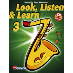 Look, Listen & Learn - Tenor Saxophone Part 3 (Book And CD)
