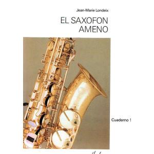 El Saxofón Ameno LONDEIX Volume 1