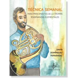 Técnica Semanal para Principiantes de la Trompa D. DOMINGUEZ
